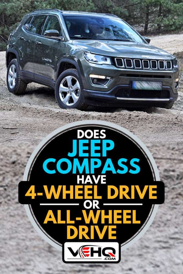 A Jeep Compass SUV parked on the sandy road, Does Jeep Compass Have 4-Wheel-Drive Or All Wheel Drive?