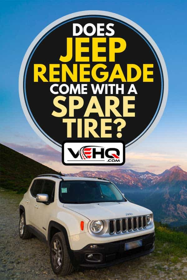 A white Jeep Renegade parked on dirt road, Does Jeep Renegade Come With A Spare Tire?