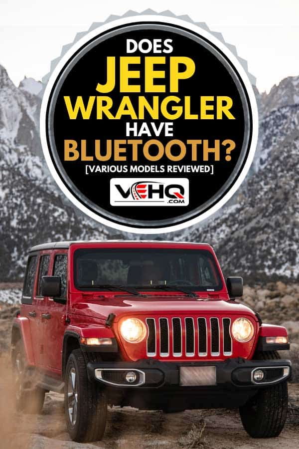 Jeep Wrangler Sahara parked on a dirt road, Does Jeep Wrangler Have Bluetooth? [Various Models Reviewed]