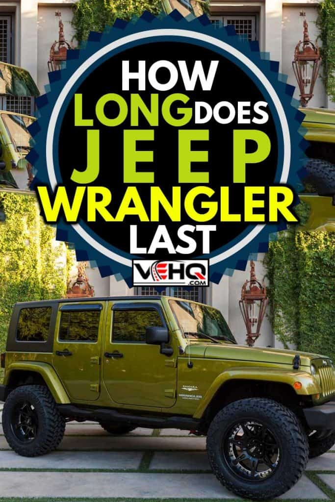 A parked Jeep Wrangler, this particular Jeep is known as the Sahara edition, How Long Does Jeep Wrangler Last?