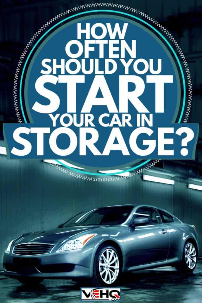 A small car in a storage unit, How Often Should You Start Your Car In Storage?