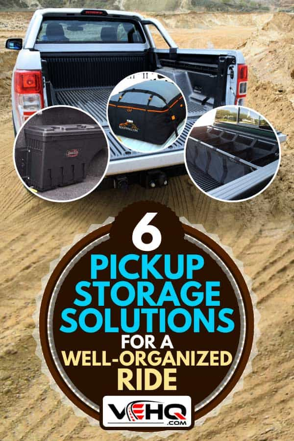 Collage of pickup truck storage with cargo bed of Ford Ranger pickup truck on the background, 6 Pickup Storage Solutions For A Well-Organized Ride