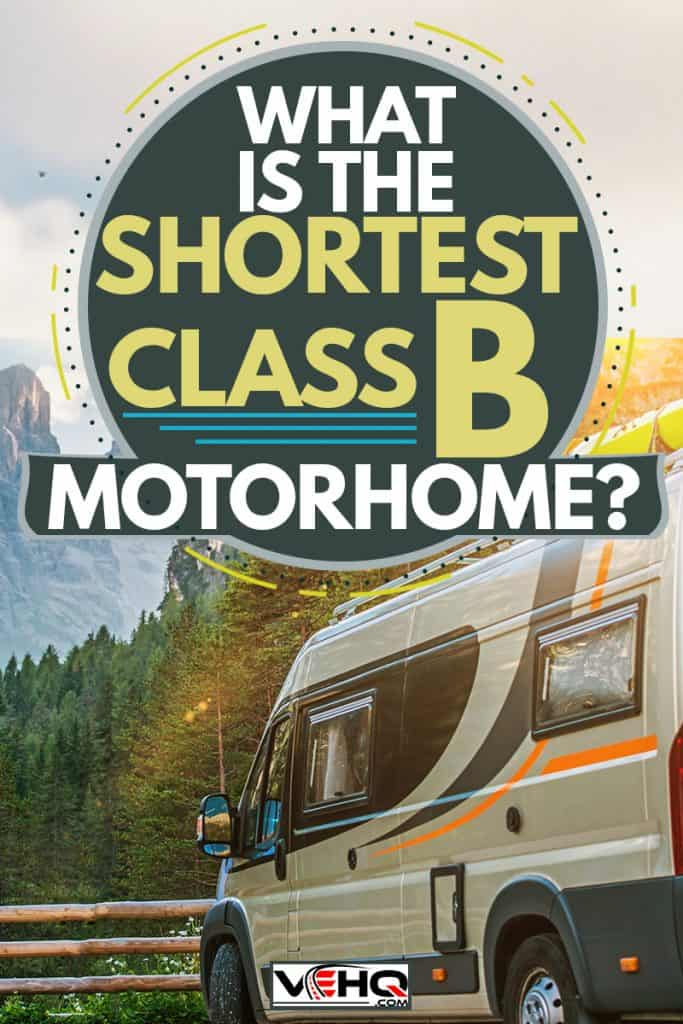 What Is The Shortest Class B Motorhome?