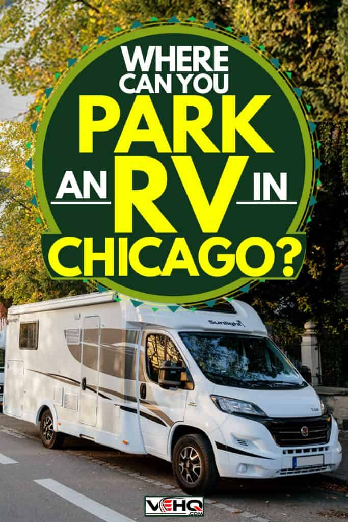Three RV campers parked on the side of the street near the trees for shade, Where Can You Park an RV in Chicago?