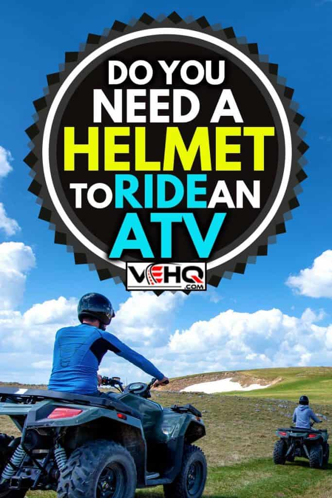 Friends driving off-road with quad bike or ATV and UTV vehicles, Do You Need a Helmet to Ride an ATV?