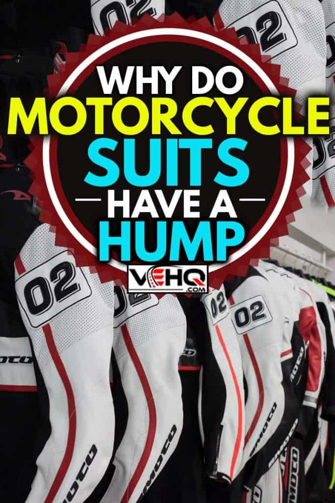 Motorcycle racing suits display, Why Do Motorcycle Suits Have A Hump?