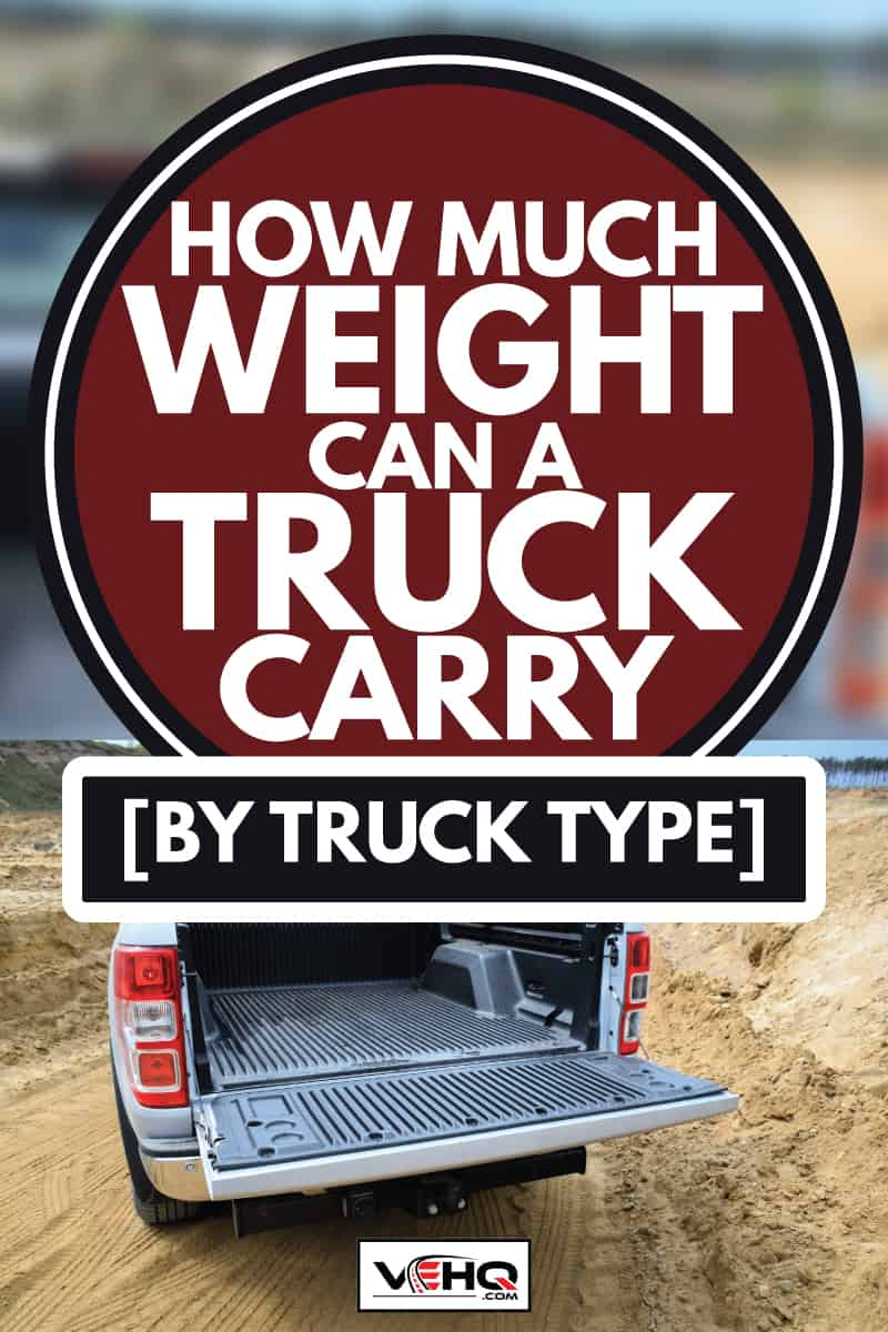 Cargo bed in Ford Ranger pick-up, How Much Weight Can A Truck Carry [By Truck Type]
