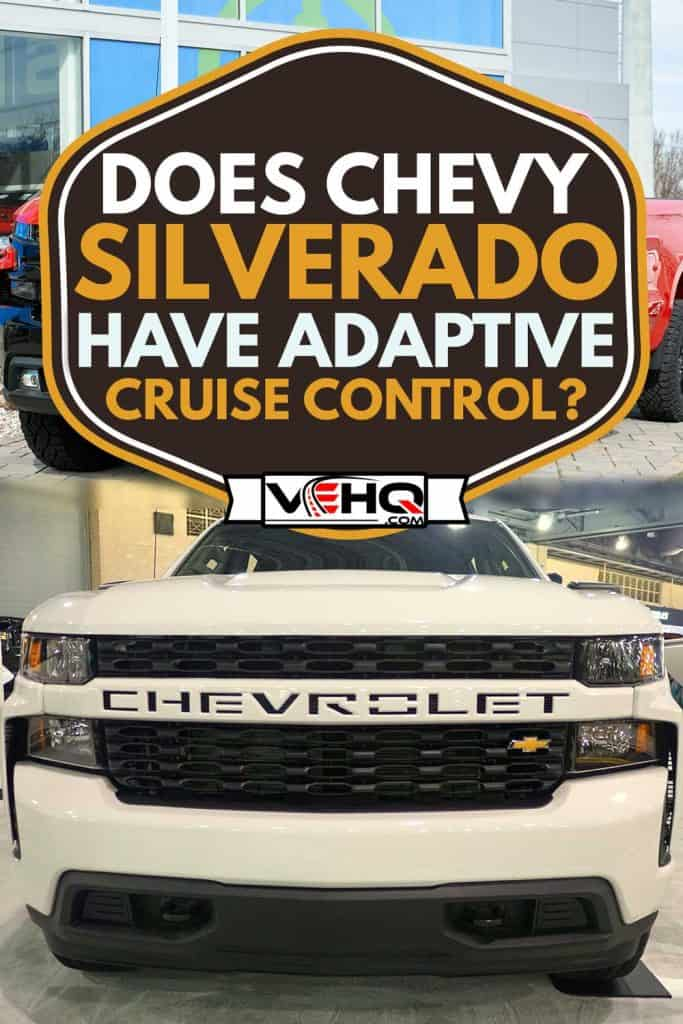 The front view of the brand new 2020 Chevy Silverado 1500 4WD truck in white color, Red Chevy Z71 Silverado car, Does Chevy Silverado Have Adaptive Cruise Control?