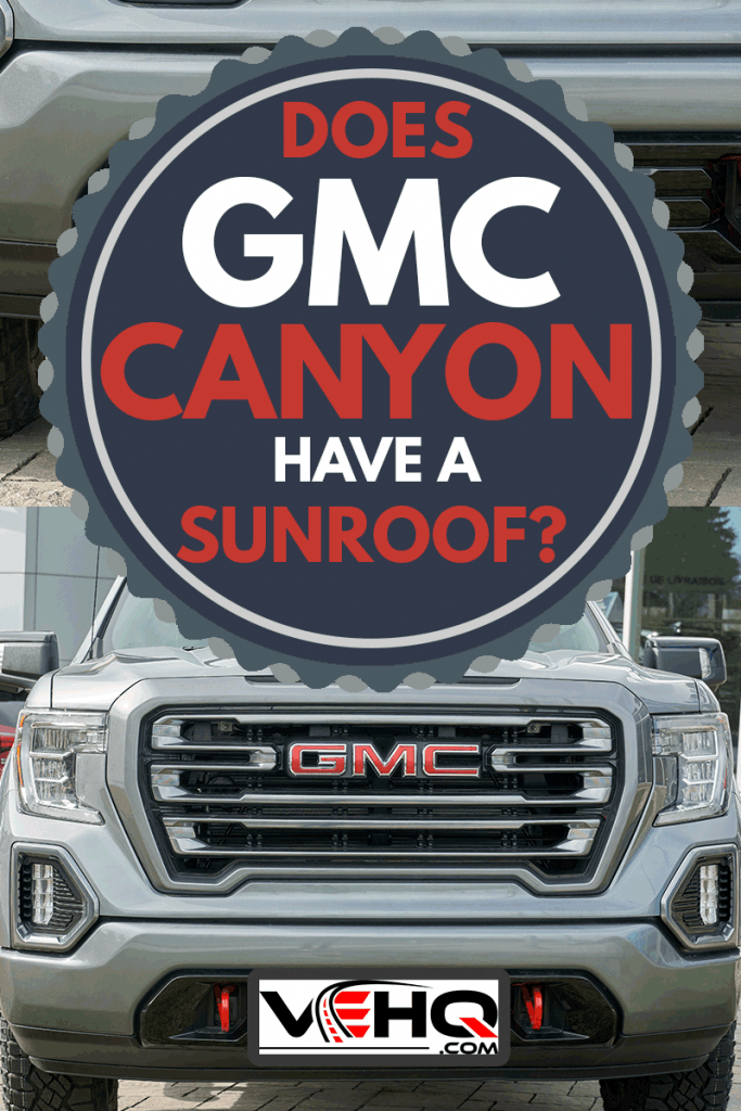 GMC Canyon AT4 car. General Motors Truck Company, formally the GMC Division of General Motors LLC, is a division of the American automobile manufacturer General Motors, Does GMC Canyon Have A Sunroof?