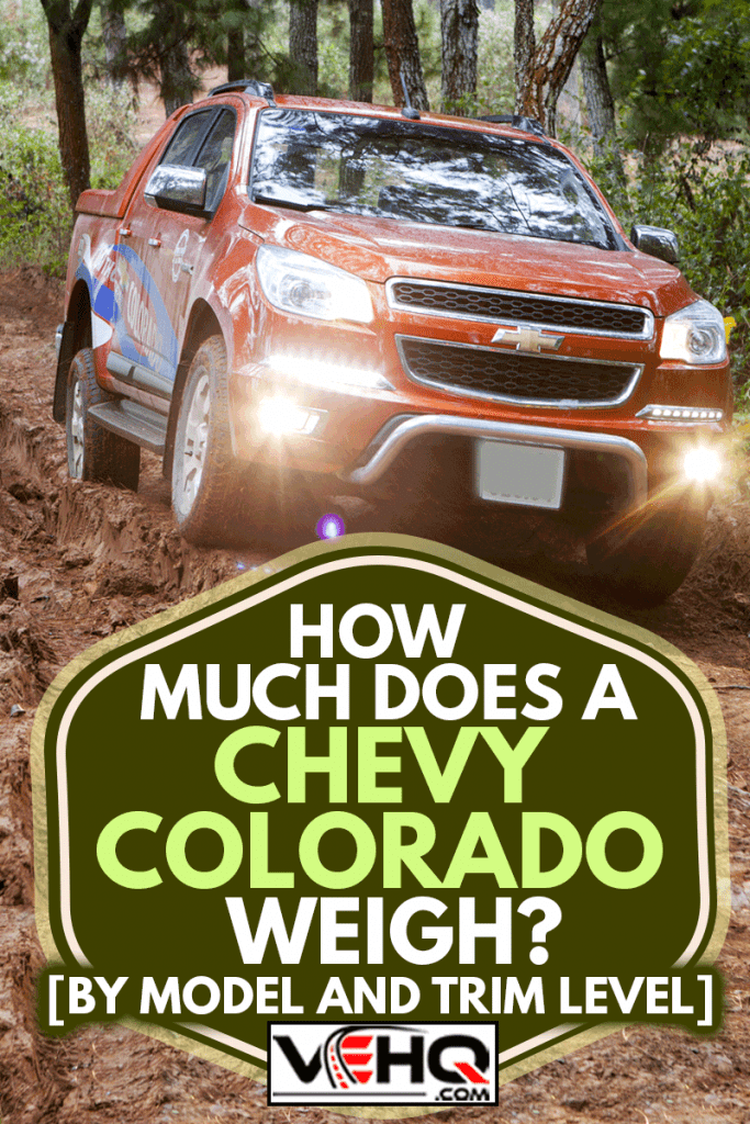 Chevrolet Colorado pick-up car running on the off-road in test drive, How Much Does a Chevy Colorado Weigh? [By Model and Trim Level]