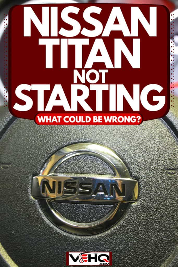 A Nissan Titan steering wheel with the odometer and speedometer on the background, Nissan Titan Not Starting - What Could Be Wrong?