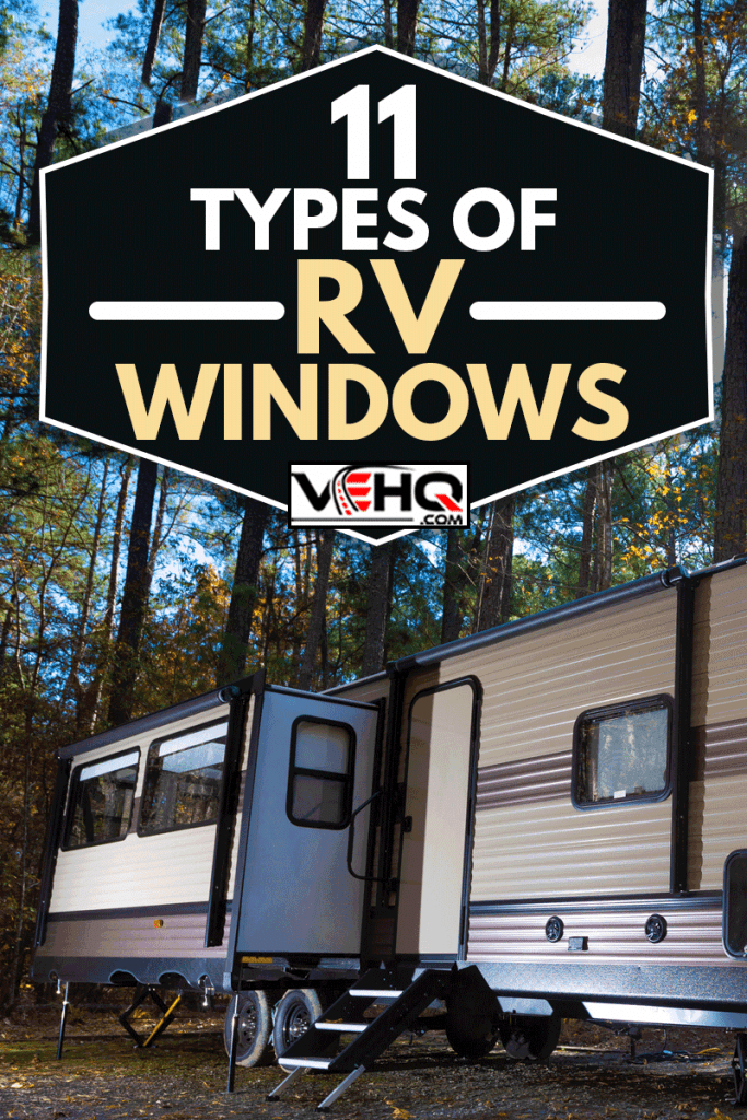 Mid day at a travel trailer campsite in autumn at Jordan Lake NC, 11 Types of RV Windows