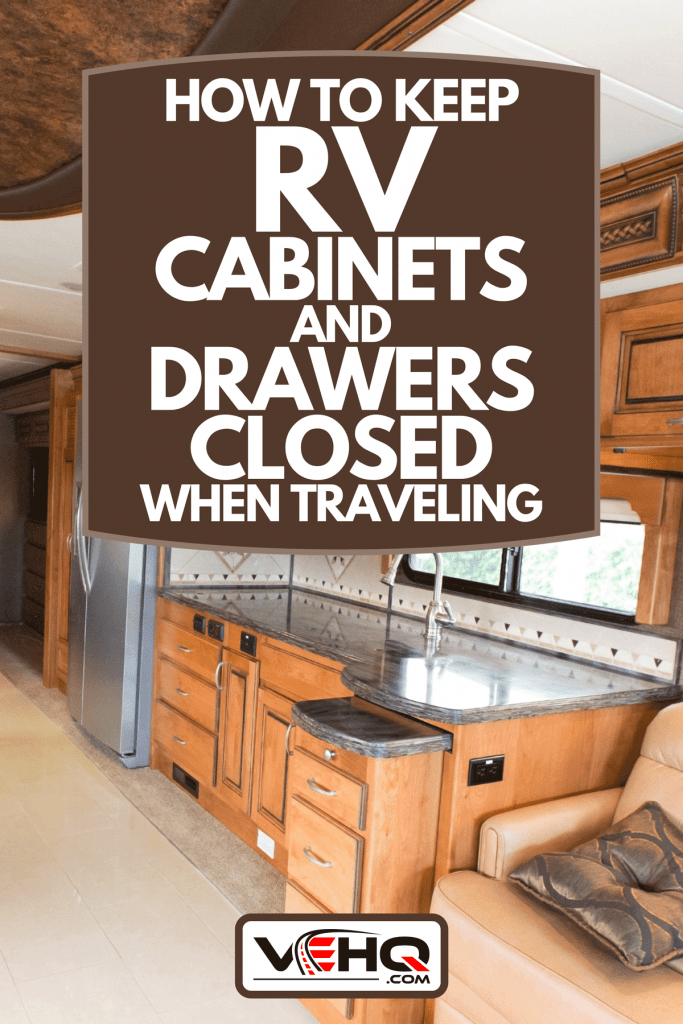 View of the inside of a new mobile home, How To Keep RV Cabinets And Drawers Closed When Traveling