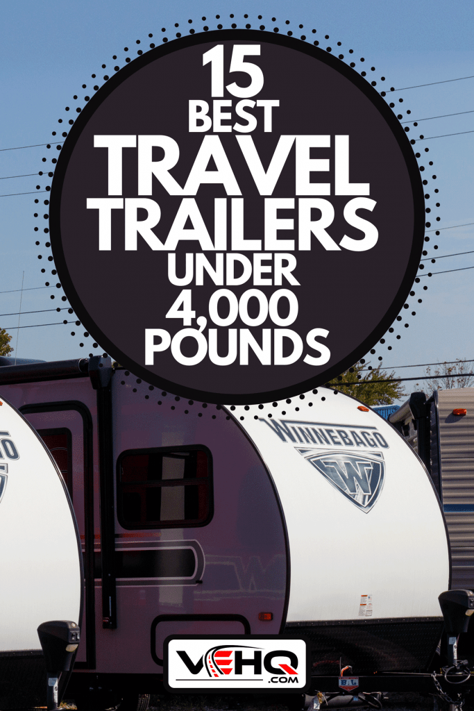 A Winnebago recreational vehicles at a dealership, 15 Best Travel Trailers Under 4,000 Pounds