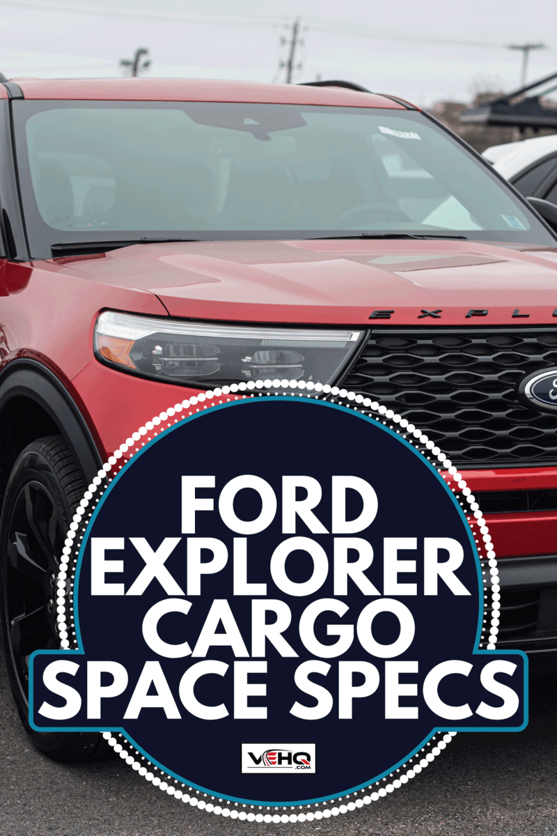 New model Ford Explorer suv at a dealership. Ford Explorer Cargo Space Specs