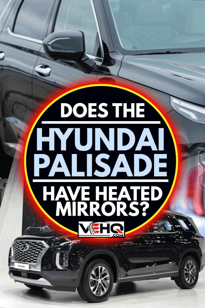 A close up photo of a hyundai palisade side mirror, Does The Hyundai Palisade Have Heated Mirrors?
