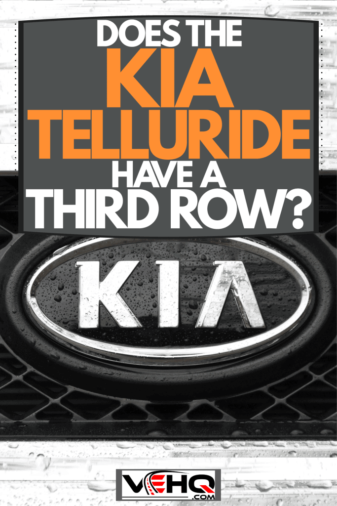 A Kia emblem embedded on the grill of a Kia Telluride, Does The Kia Telluride Have A Third Row?