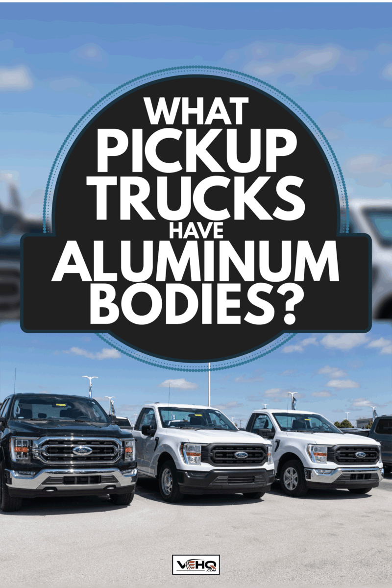 Ford F150 display at a dealership. The Ford F-150 is available in XL, XLT, Lariat, King Ranch, Platinum, and Limited models. What Pickup Trucks Have Aluminum Bodies