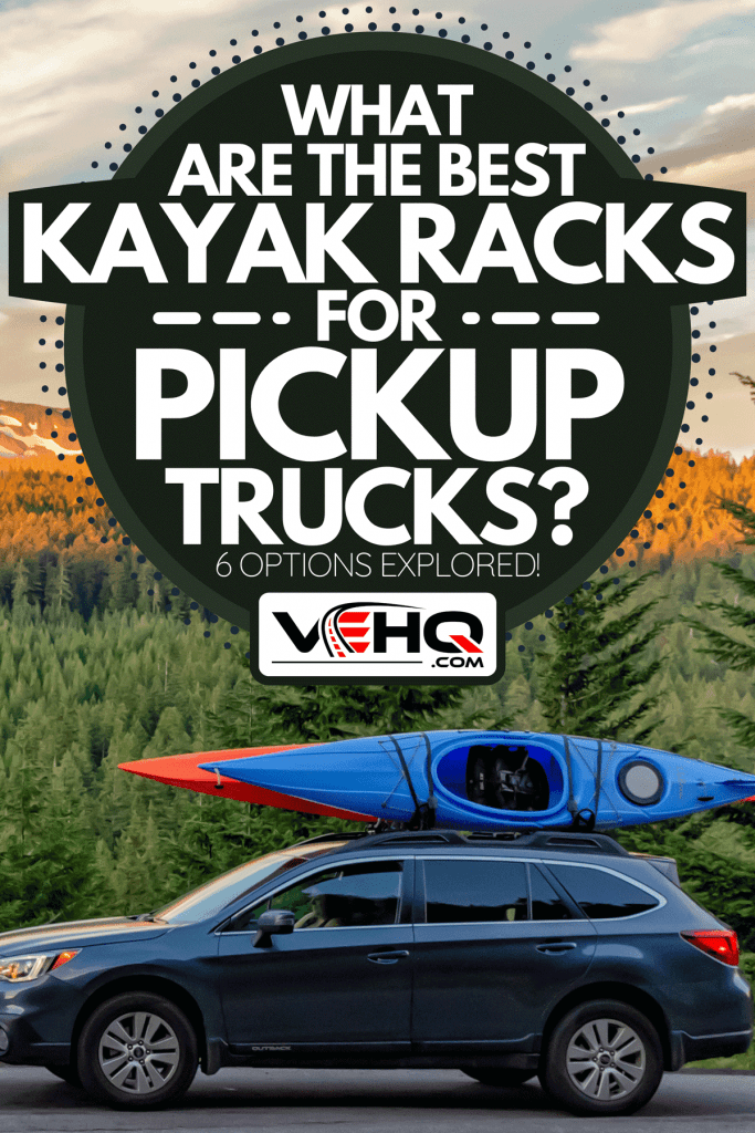 An SUV with kayaks in front of mountain during sunset, What Are The Best Kayak Racks For Pickup Trucks? [6 Options Explored!]