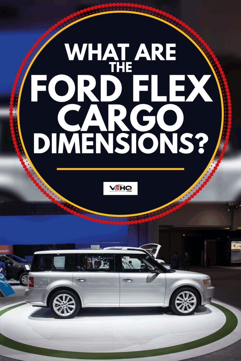 ford flex on display in a Dubai motorshow. What Are The Ford Flex Cargo Dimensions