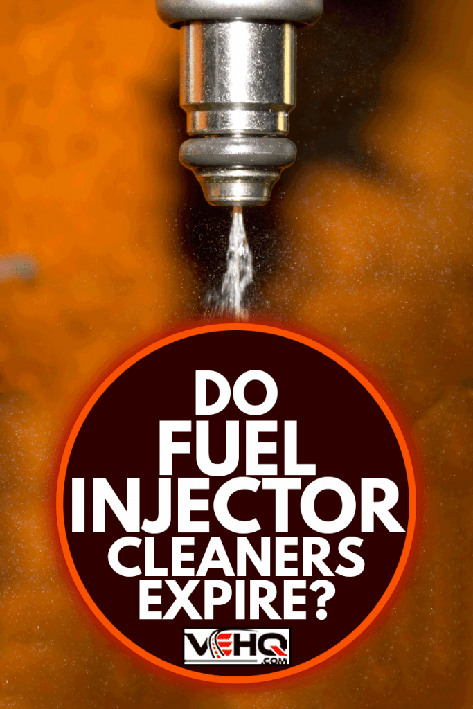 Do Fuel Injector Cleaners Expire?, Do Fuel Injector Cleaners Expire?