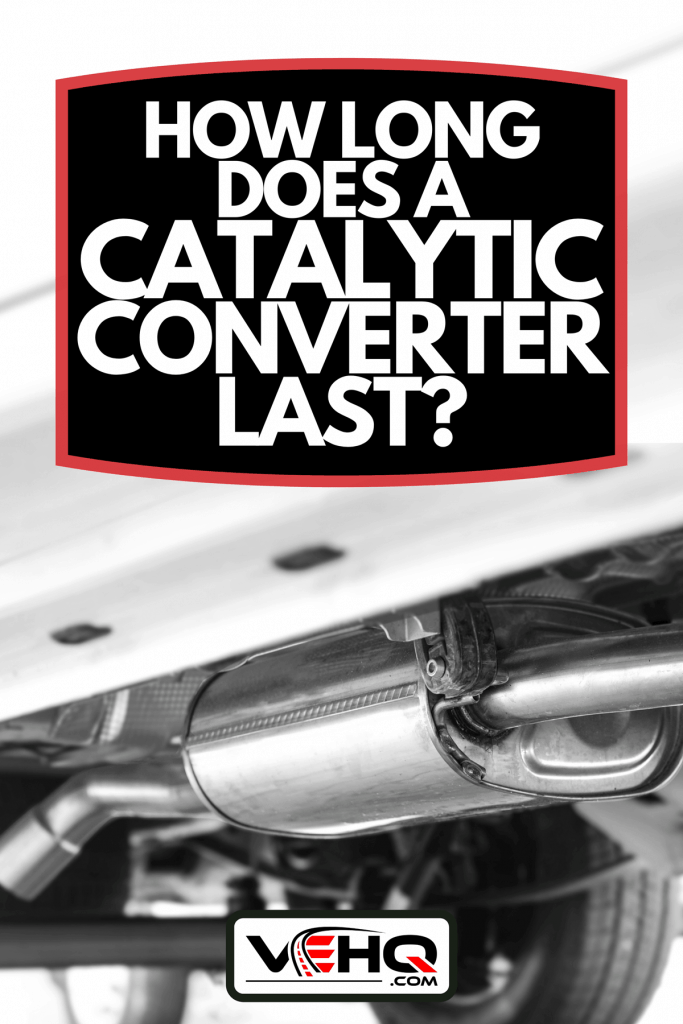 A new exhaust system with catalytic converter, How Long Does A Catalytic Converter Last?