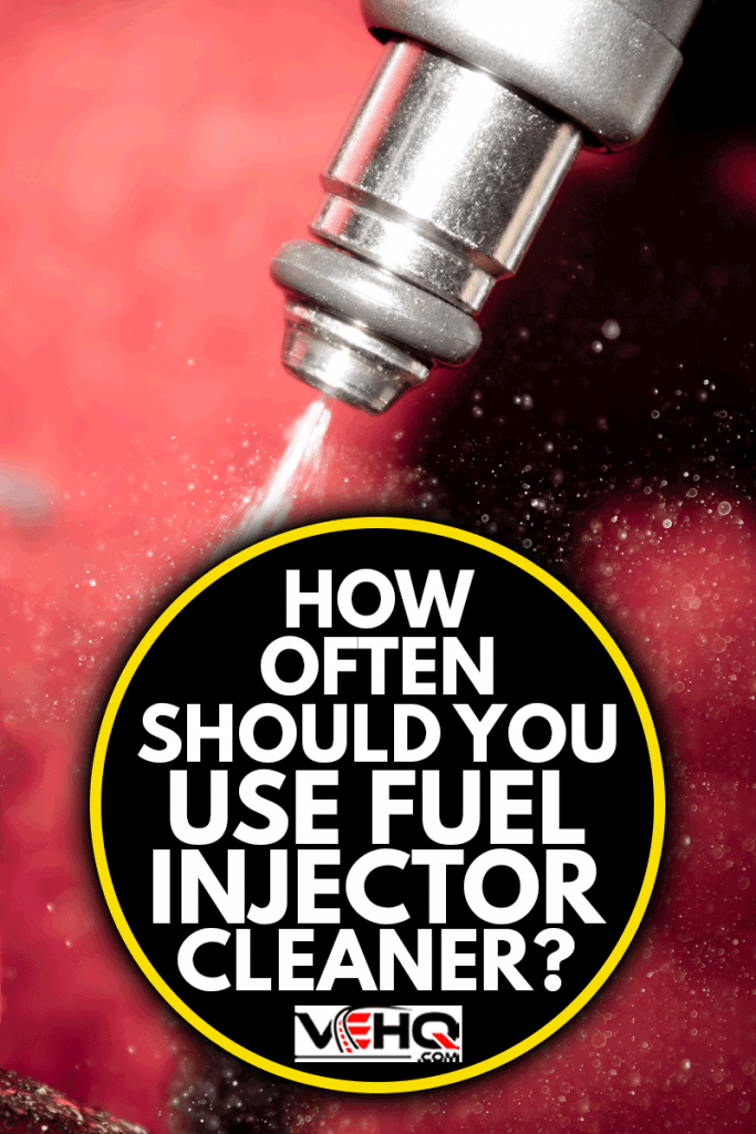 fuel injector in action closeup, How Often Should You Use Fuel Injector Cleaner?