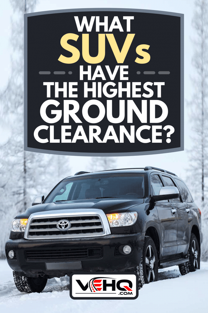 An off-road vehicle Toyota Sequoia SUV in the snow covered forest, What SUVs Have The Highest Ground Clearance?