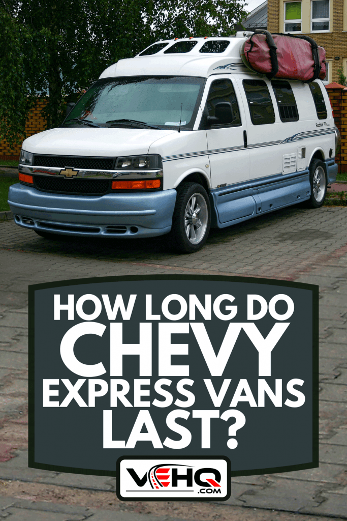 A classic camper van Chevrolet 3500 on a parking, How Long Do Chevy Express Vans Last?