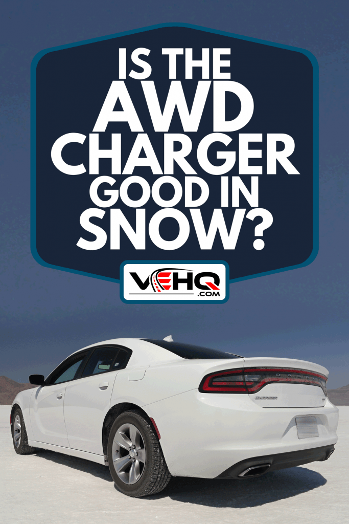 A Dodge Charger SXT on a snow terrain, Is The AWD Charger Good In Snow?