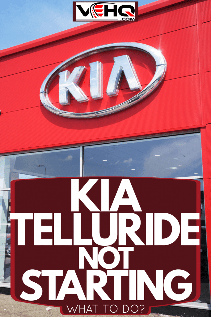 A Kia dealership with lots of cars parked outside, Kia Telluride Not Starting - What To Do?