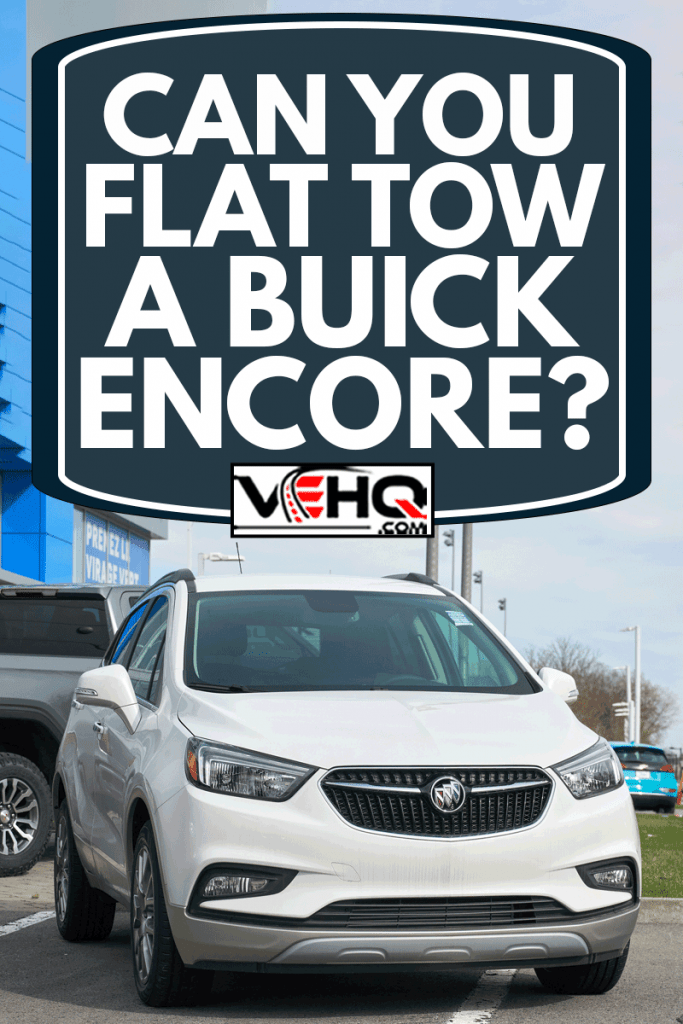 White Buick Encore 2020 car at a parking lot, Can You Flat Tow A Buick Encore?