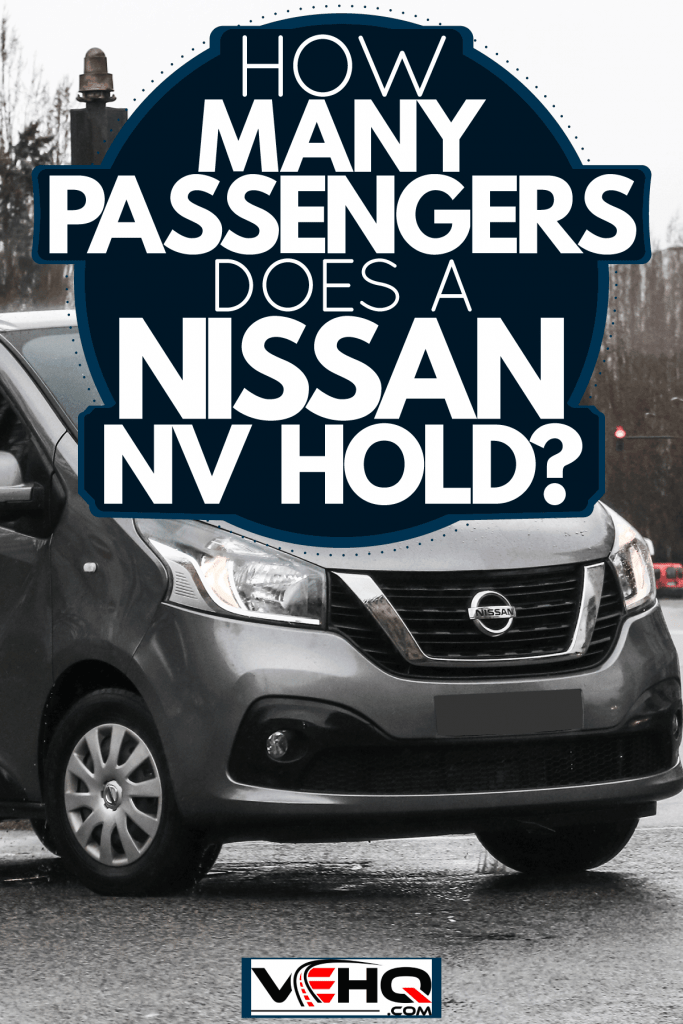 A Nissan NV 300 parked on the middle of the street for a photograph, How Many Passengers does A Nissan NV Hold?