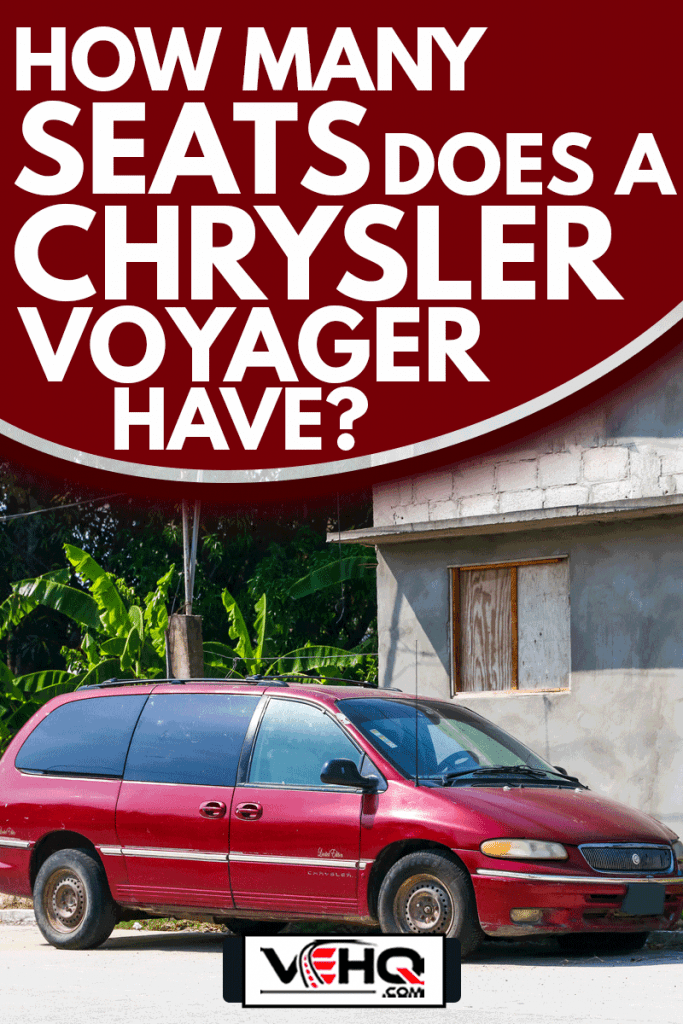 Old van Chrysler Voyager in the city street., How Many Seats Does A Chrysler Voyager Have?