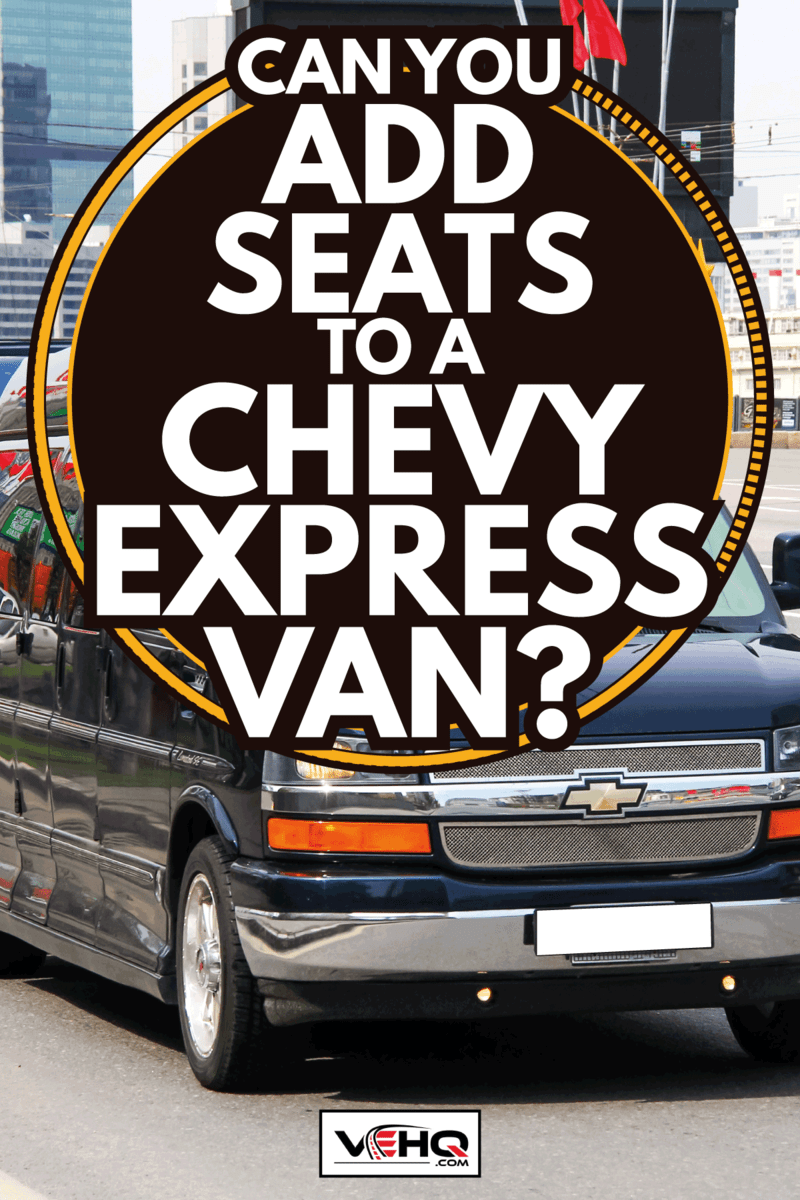 Luxury van Chevrolet Express drives in the city street. Can You Add Seats To A Chevy Express Van