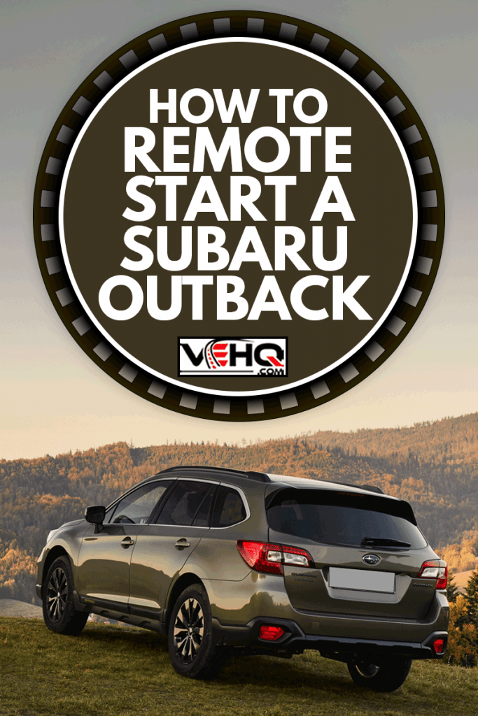 Subaru Outback with permanent all-wheel drive on the mountain roads, How To Remote Start A Subaru Outback