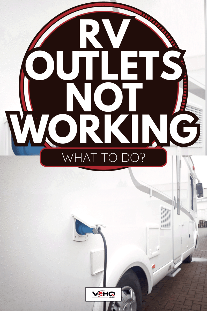 white camper van with outlet used. RV Outlets Not Working - What To Do