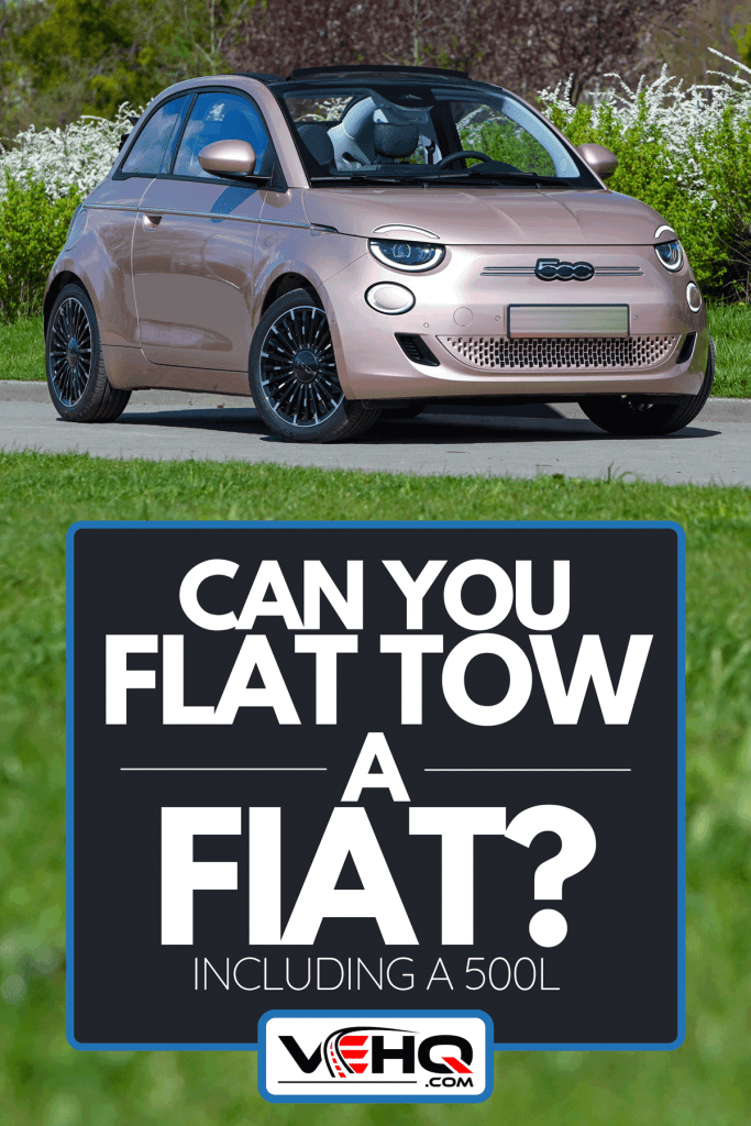 An electric car Fiat 500e Cabrio on a street, Can You Flat Tow A Fiat? [Inc. A 500L]