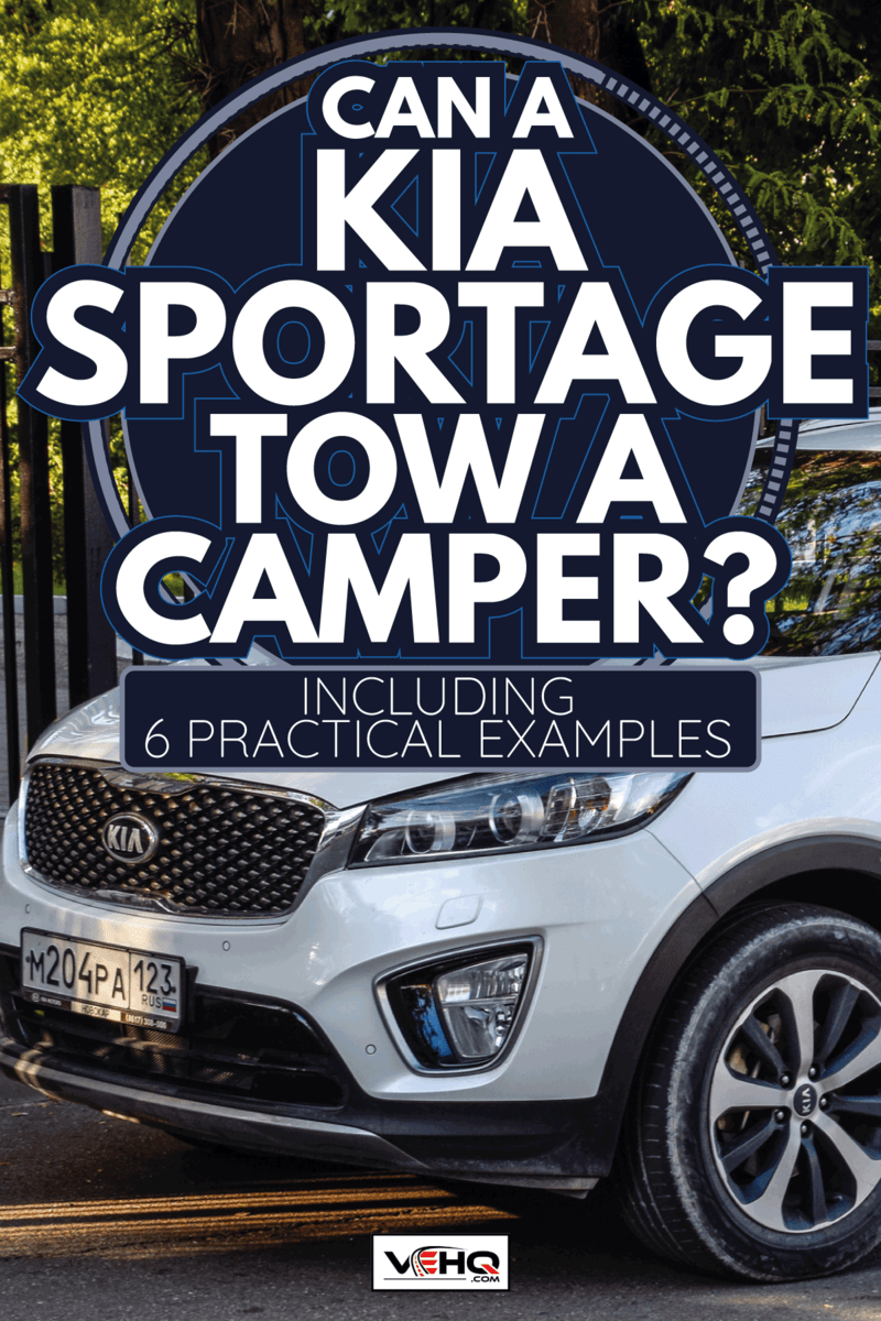 Car Kia Sportage parked at the edge of the roadway. Can A Kia Sportage Tow A Camper [Including 6 Practical Examples]