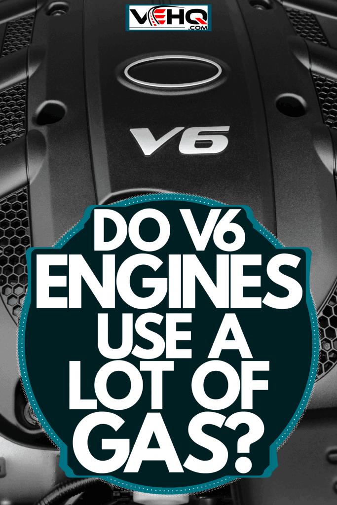 A photo of a V6 engine of a sportscar, Do V6 Engines Use A Lot Of Gas?