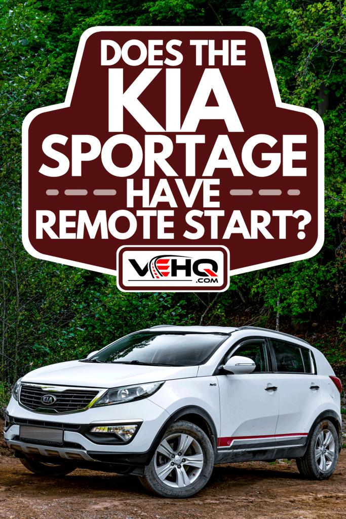 A white Kia Sportage parked in a dried coast lake, Does The Kia Sportage Have Remote Start?