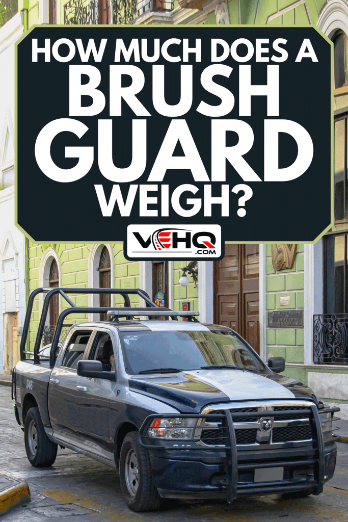 A Ram 1500 pick-up on a street, How Much Does A Brush Guard Weigh?