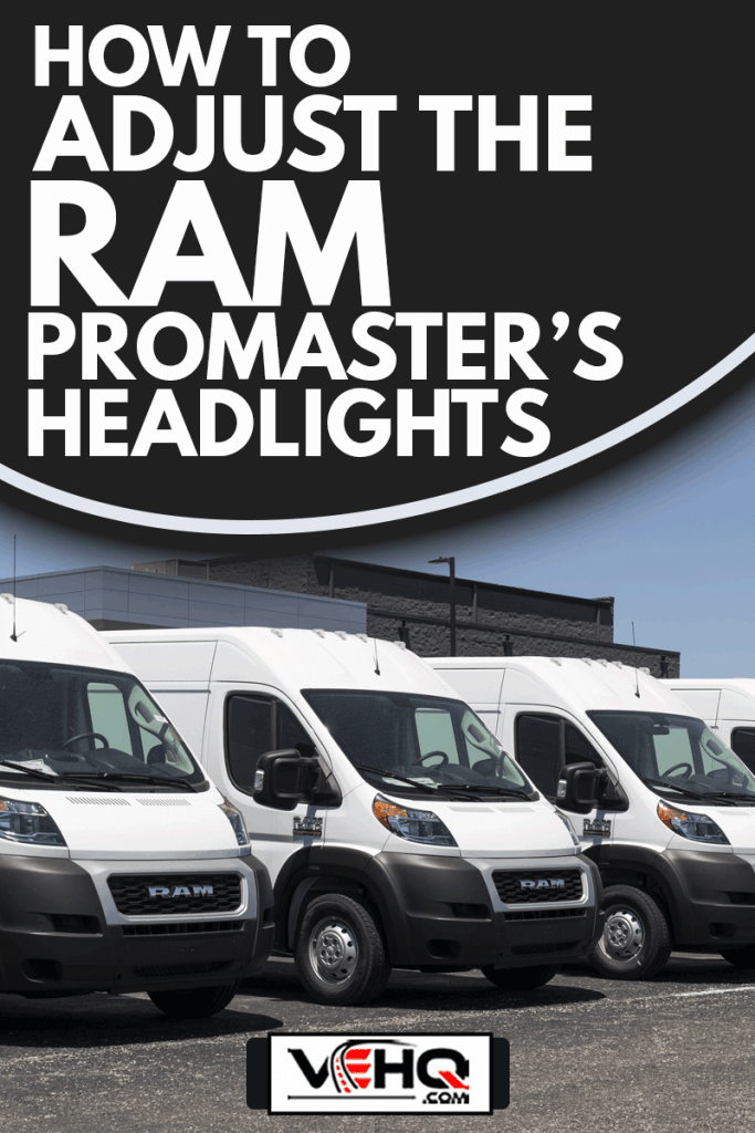 Ram 1500 ProMaster display at a Chrysler dealership, How To Adjust The Ram Promaster's Headlights