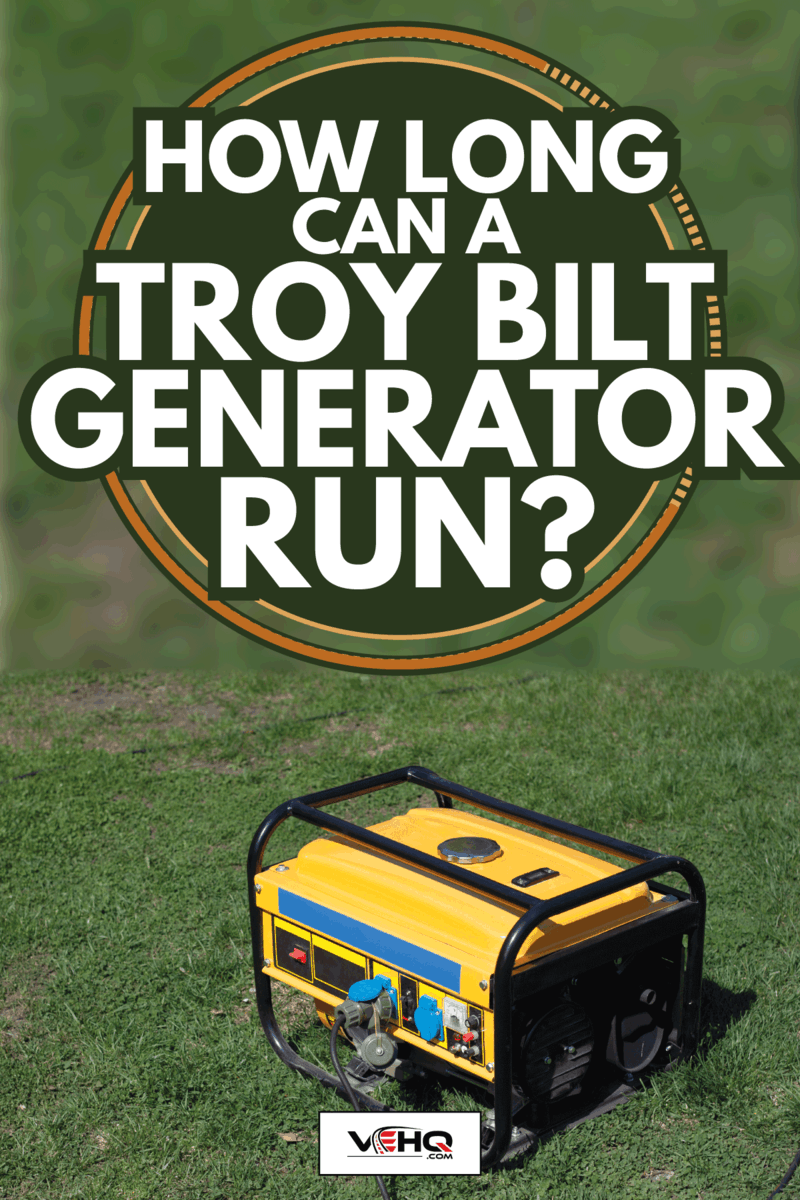 Powerful portable gas or diesel generator to provide electricity. Standing on the grass. How Long Can A Troy Bilt Generator Run