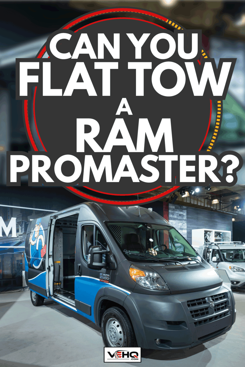 Ram 2500 Promaster on display during a motorshow. Can You Flat Tow A Ram ProMaster