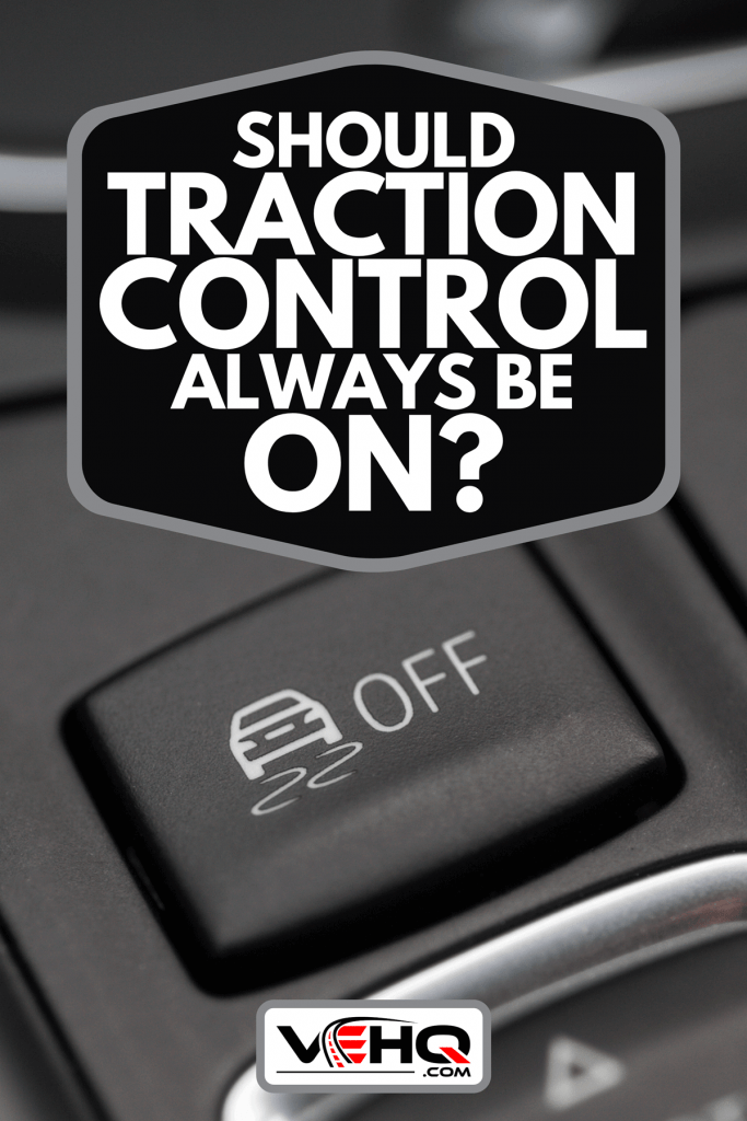 A close up shot of the ESP button in a car, Should Traction Control Always Be On?
