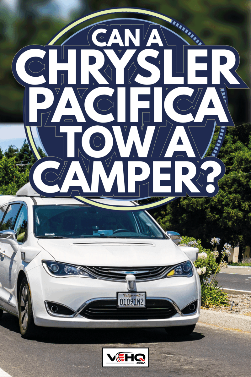 Waymo self driving car performing tests on a street near Google's headquarters, Silicon Valley. Can A Chrysler Pacifica Tow A Camper
