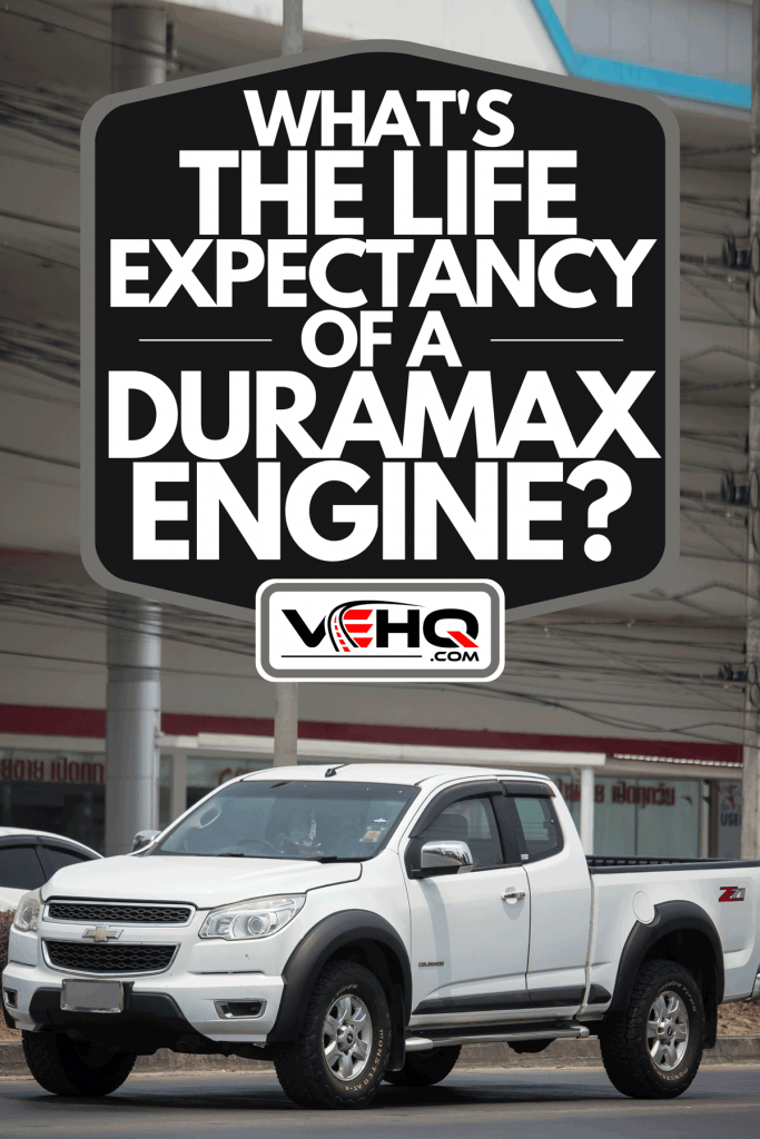 A Chevrolet Corolado Duramax on the road, What's The Life Expectancy Of A Duramax Engine?