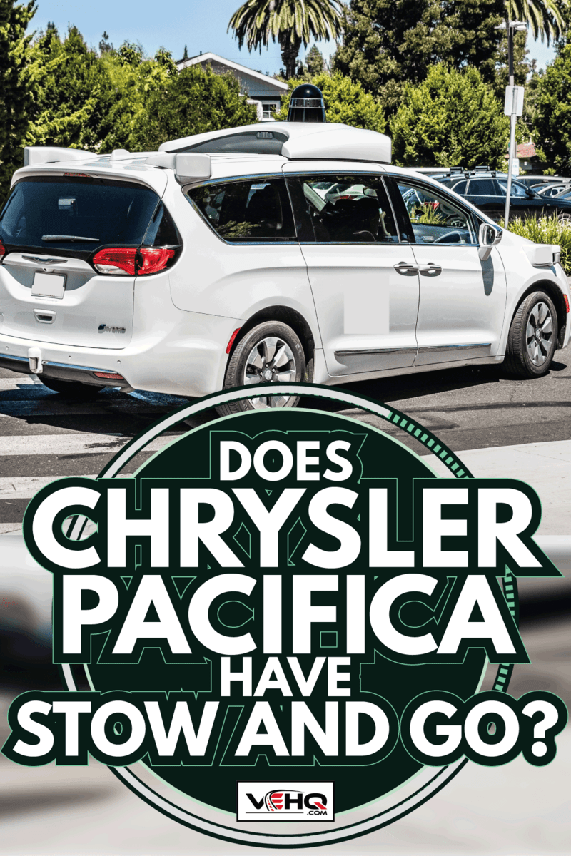 chrysler pacifica on a public road testing self driving sensors. Does Chrysler Pacifica Have Stow And Go