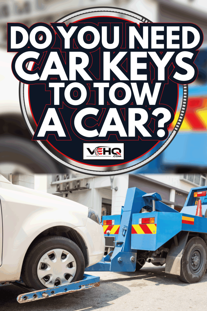 tow truck with a car on a public street. Do You Need Car Keys To Tow A Car